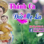 Chúc Tụng Mẹ La Vang – Ca Đoàn Hương Kinh