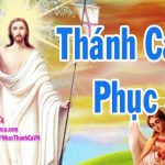 Tuyển Tập Thánh Ca Phục Sinh Hay Nhất