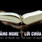 Lắng Nghe Lời Chúa – Lm Nguyễn Sang