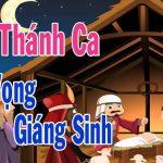 Những Bài Thánh Ca Mùa Vọng Giáng Sinh Hay Nhất