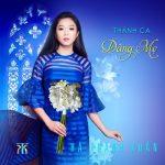 Thánh Ca Dâng Mẹ Maria Hay Nhất – Hà Thanh Xuân