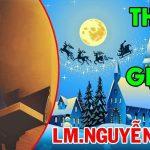 Thánh Ca Giáng Sinh Hay Nhất – Lm Nguyễn Sang (Phần 3)