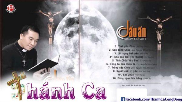 Album Vol 1 Dấu Ấn - Tuyển Tập Thánh Ca Lm Nguyễn Sang