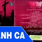 Album Vol 10 Giờ Thứ 9 – Tuyển Tập Thánh Ca Lm Nguyễn Sang