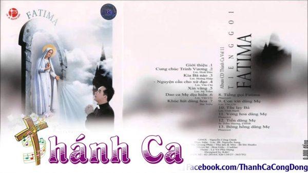Album Vol 11 Tiếng Gọi Fatima - Tuyển Tập Thánh Ca Lm Nguyễn Sang