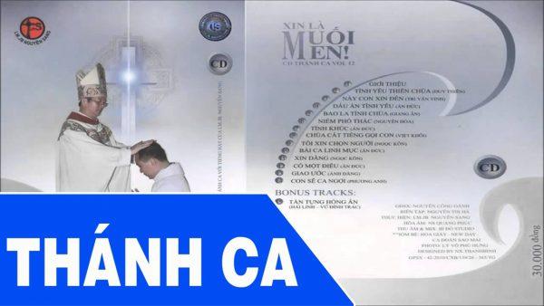 Album Vol 12 Xin Là Muối Men - Tuyển Tập Thánh Ca Lm Nguyễn Sang Album Vol 12 Xin Là Muối Men