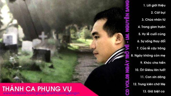 Album Vol 8 Ngày Trở Về - Tuyển Tập Thánh Ca Lm Nguyễn Sang