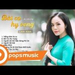 Album Bài Ca Hy Vọng – Ca sĩ Lan Anh