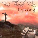 Album Bài Thánh Ca Hy Vọng – Anna Trần Thanh Huyền Vol.02